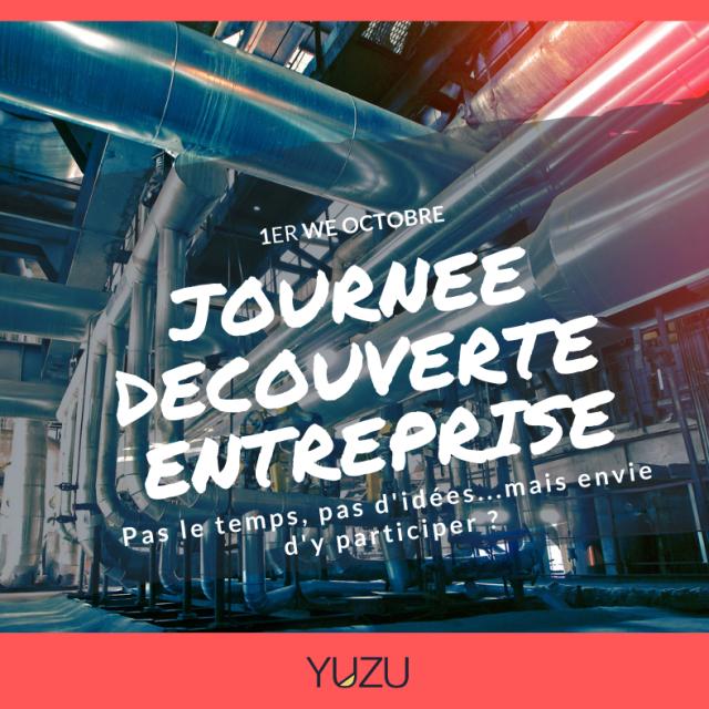 Yuzu, partenaire de votre JDE (Journée Découverte Entreprise)